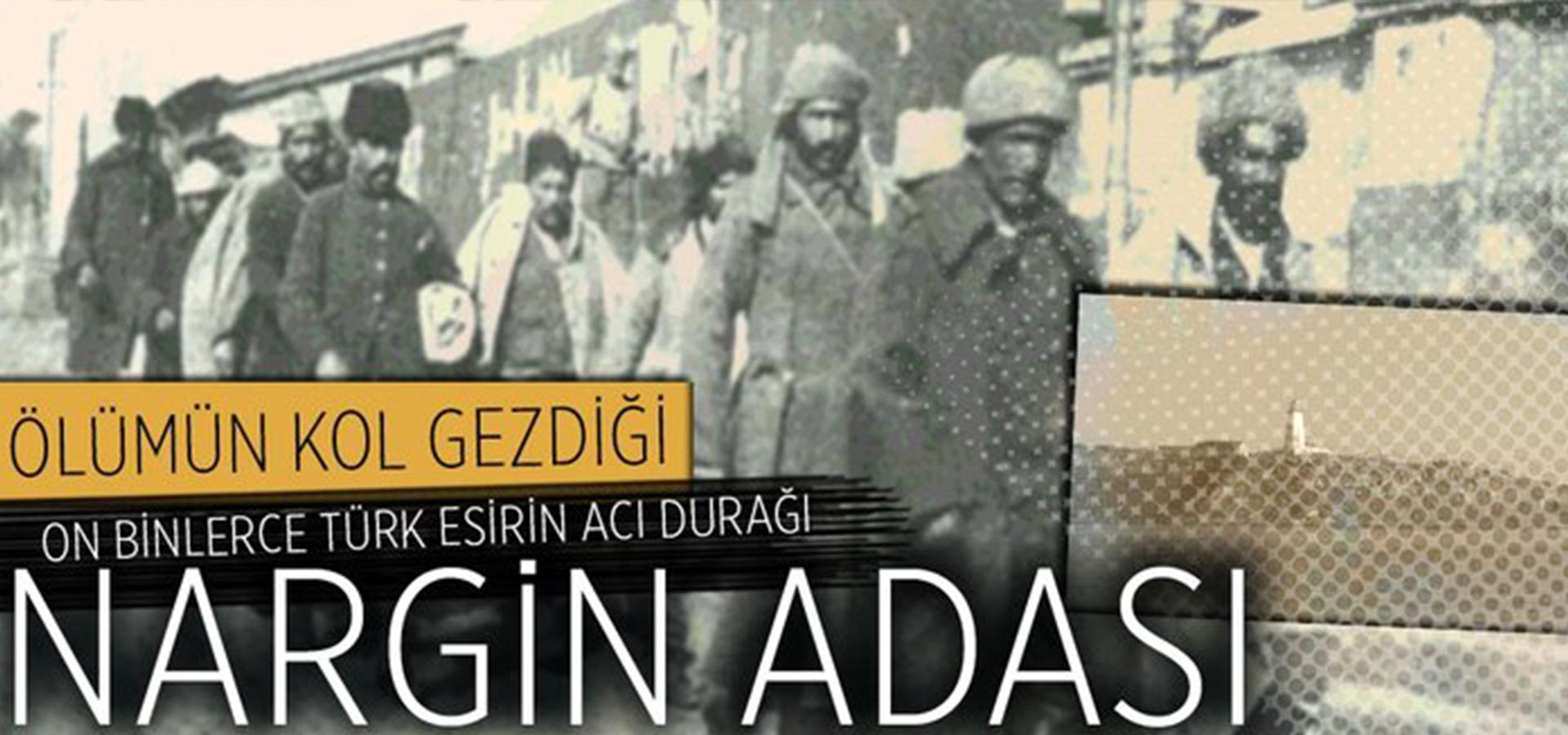 On Binlerce Türk Esirin Acı Durağı: Nargin Adası